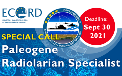 SPECIAL CALL FOR  Paleogene Radiolarian Specialist Exp. 377 ArcOP